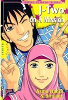 J-Two on a Mission oleh Asma Nadia