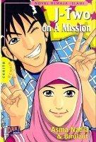 J-Two on a Mission oleh Asma Nadia