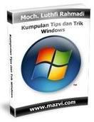 Kumpulan Tips dan Trik Windows