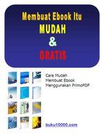 Membuat Ebook itu Mudah dan Gratis