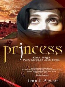 Princess Kisah tragis Putri Kerajaan Arab Saudi oleh Jean P
