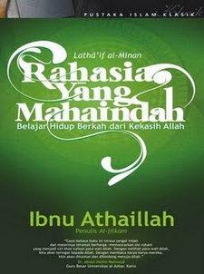 Rahasia Yang Maha Indah karya Ibn Athaillah al-Sakandari