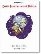 Tutorial Dasar Internet Untuk Pemula